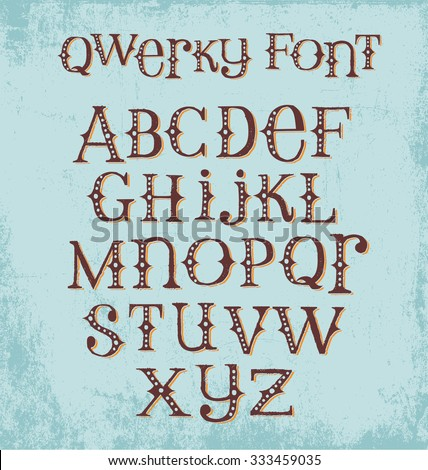 vintage quirky hand drawn font with mixed upper and lower case letters - stock vector