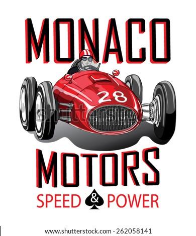 vintage race car for printing/Vector vintage sport racing car/T-shirt Graphics/Vintage typography/retro race car set/Vector Cartoon Retro Hot Rod/Vector Hot Rod/T-shirt printing designs/Monaco Race - stock vector