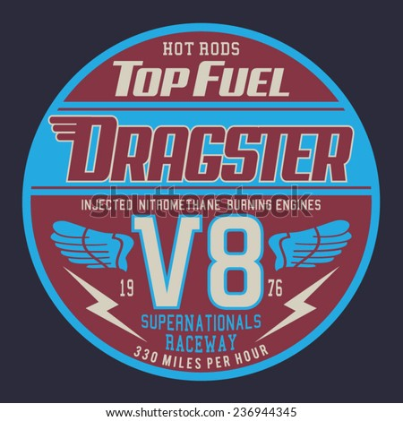 Vintage racing dragster typography, t-shirt graphics, vectors - stock vector