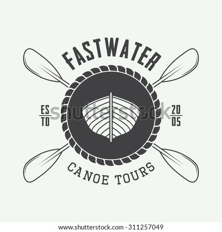 Vintage rafting logo, label or badge. Vector illustration - stock vector