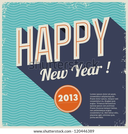 Vintage retro happy new year card 2013,cover vinyl design style with grunge frame and seamless background waves. - stock vector