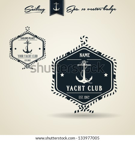 Vintage Retro Nautical Badge set | Editable EPS 10 vector - stock vector