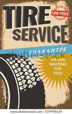 Vintage retro stile. Vector flyer template. Tire service, repair and auto service. You can use it for grange background, banner, label. - stock vector