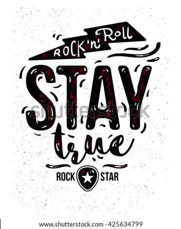 vintage rock and roll poster or t-shirt design. label isolated on white background. grunge logo for a music band and metal stars. stay true