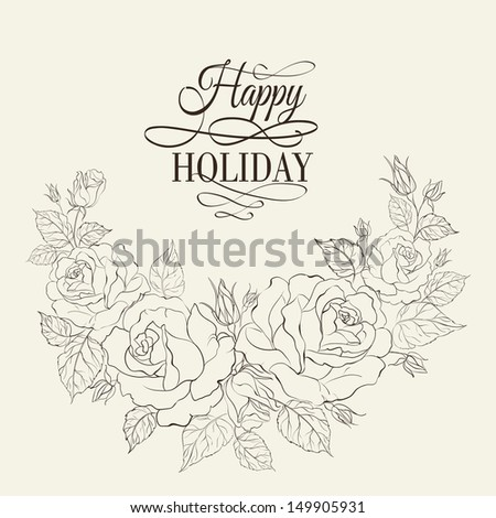 Vintage romantic frame of roses with sample text. Vector illustration. - stock vector