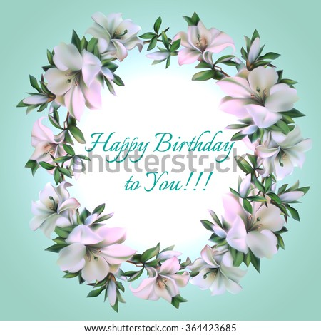 Vintage round frame of flowers with text Happy Birthday to You.Vector illustration