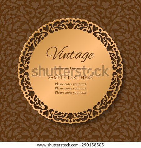 Vintage round lacy golden frame with cutout borders on a seamless ornamental background. Paper cut design. Vector illustration EPS10 - stock vector