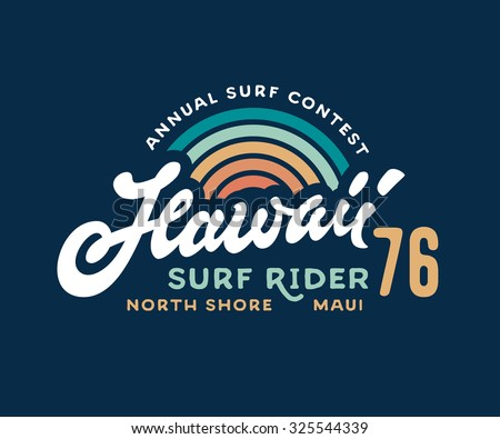 Vintage 80s 70s Hand made Hawaii Surf Rider t shirt apparel fashion print. Retro old school tee graphics. Custom type design. Hand drawn typographic composition. Hand crafted vector art illustration. - stock vector