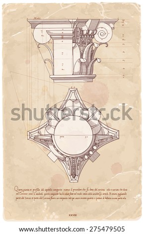 "Vintage sheet manuscript - hand draw sketch composite architectural order based ""The Five Orders of Architecture"" is a book on architecture by Giacomo Barozzi da Vignola from 1593. Vector illustration - stock vector"