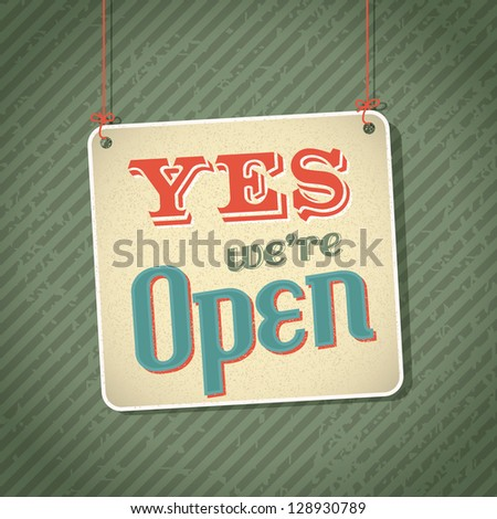 vintage sign with words come in we're open on green background - stock vector