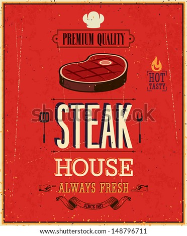 Vintage Steak House Poster. Vector illustration. - stock vector