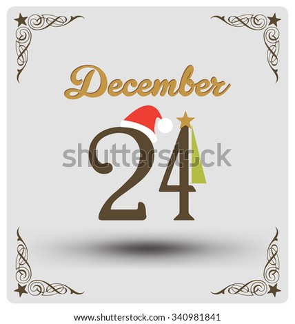 Vintage Style Christmas Greeting Card - December 24 - stock vector