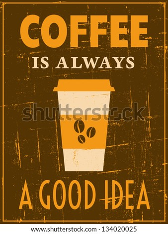 Vintage style coffee poster. - stock vector
