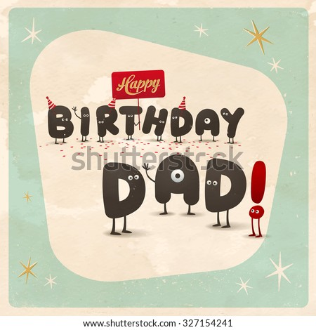 Vintage style funny birthday card happy stock vector 327154241 vintage style funny birthday card happy birthday dad editable grunge effects can bookmarktalkfo Gallery