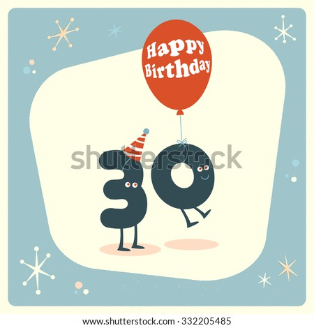 Vintage style funny 30th birthday Card. - stock vector