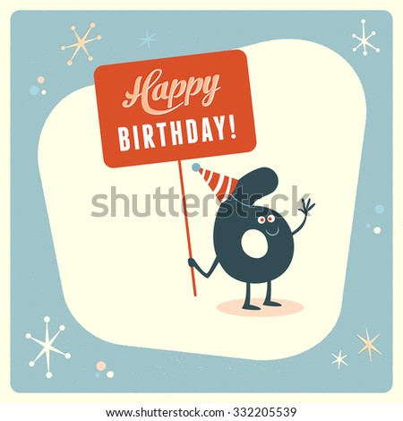Vintage style funny 6th birthday Card. - stock vector
