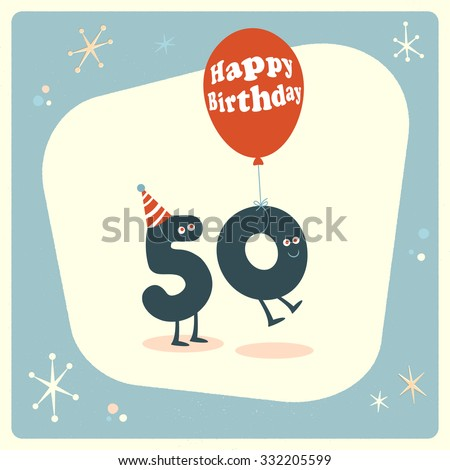 Vintage style funny 50th birthday Card. - stock vector