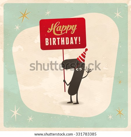 Vintage style funny 7th birthday Card  - Editable, grunge effects can be easily removed for a brand new, clean sign. - stock vector