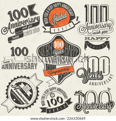 Vintage style One Hundred anniversary collection. Retro Hundred anniversary design. Vintage labels for anniversary greeting. Hand lettering style typographic and calligraphic symbols for Centenary - stock vector