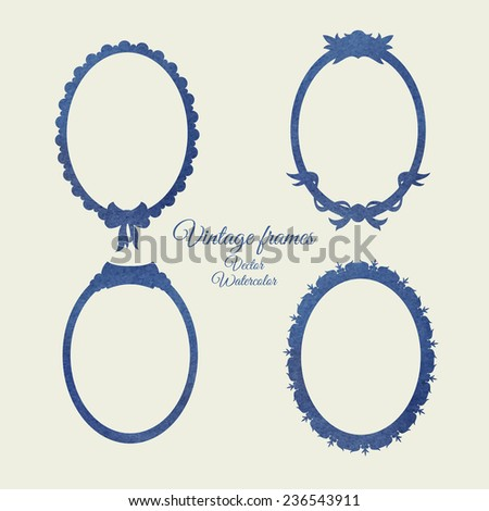 Vintage style oval frames set. Vector watercolor. - stock vector
