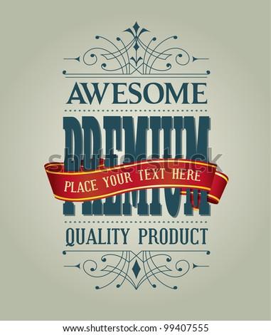 Vintage Style Premium Quality - stock vector