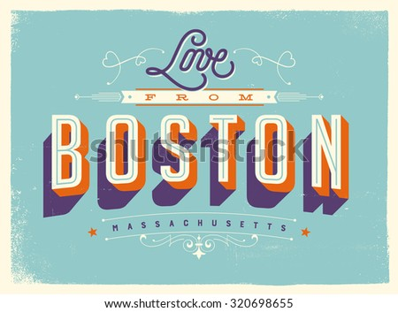 Vintage style Touristic Greeting Card with texture effects - Love from Boston, Massachusetts - Vector EPS10. - stock vector