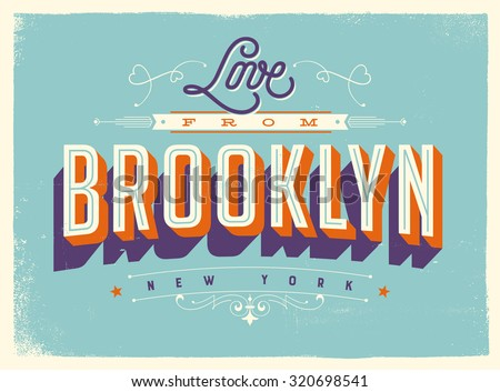 Vintage style Touristic Greeting Card with texture effects - Love from Brooklyn, New York - Vector EPS10. - stock vector