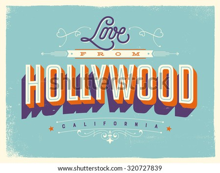 Vintage style Touristic Greeting Card with texture effects - Love from Hollywood, California - Vector EPS10. - stock vector