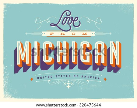 Vintage style touristic greeting card texture stock vector royalty vintage style touristic greeting card with texture effects love from michigan vector eps10 m4hsunfo