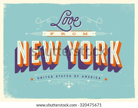 Vintage style Touristic Greeting Card with texture effects - Love from New York - Vector EPS10. - stock vector