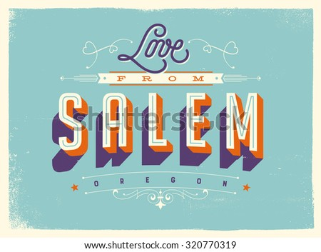 Vintage style Touristic Greeting Card with texture effects - Love from Salem Oregon - Vector EPS10. - stock vector