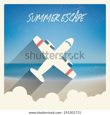 Vintage summer escape concept card with a symbol of airplane travel. Eps10 vector illustration. - stock vector