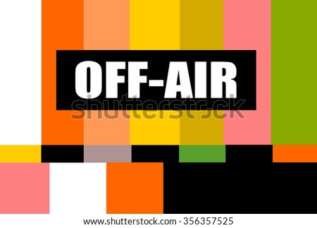 vintage television test pattern with off air message - stock vector