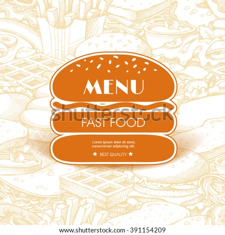 Vintage template with label sticker form burger on seamless background with sketch fast food: hot dog, sandwich, waffles, pizza, french fries, tacos, donuts, burger. Design  menu, banner, card, shop - stock vector