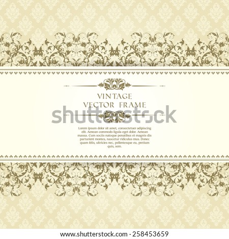 Vintage template with ornamental borders and patterned background. Wedding invitation design, Greeting Card - stock vector