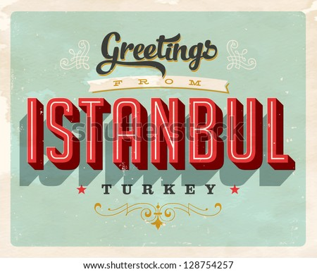 Vintage touristic greeting card istanbul turkey stock vector vintage touristic greeting card istanbul turkey vector eps10 grunge effects can be m4hsunfo