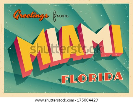 Vintage Touristic Greeting Card - Miami, Florida - Vector EPS10. Grunge effects can be easily removed for a brand new, clean sign. - stock vector