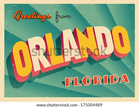 Vintage Touristic Greeting Card - Orlando, Florida - Vector EPS10. Grunge effects can be easily removed for a brand new, clean sign. - stock vector
