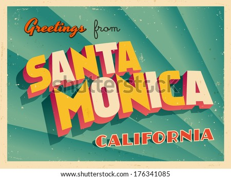 Vintage Touristic Greeting Card -  Santa Monica, California - Vector EPS10. Grunge effects can be easily removed for a brand new, clean sign. - stock vector