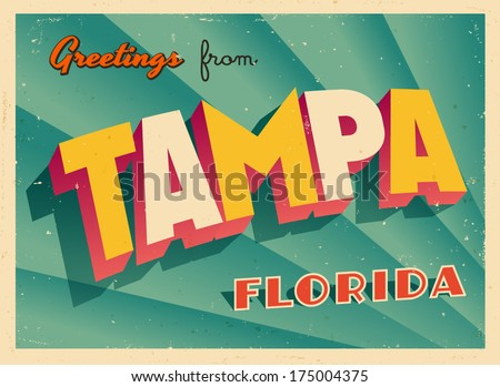 Vintage Touristic Greeting Card - Tampa, Florida - Vector EPS10. Grunge effects can be easily removed for a brand new, clean sign. - stock vector