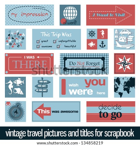 vintage travel pictures and titles for scrapbook - stock vector