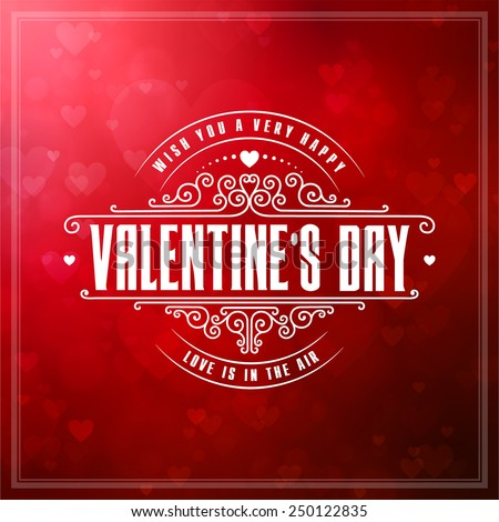 Vintage Valentines day lettering composition for Invitations and Party Posters, Holidays Tags and Stickers. Vector Illustration. - stock vector