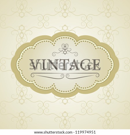 Vintage vector background and frame, for invitation or announcement - stock vector