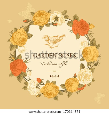 Vintage vector card with a wreath of white, yellow and red garden roses on a beige background. Victorian style. - stock vector