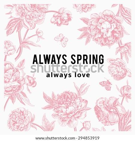 Vintage vector floral card. Peonies. Always spring. Always love. - stock vector