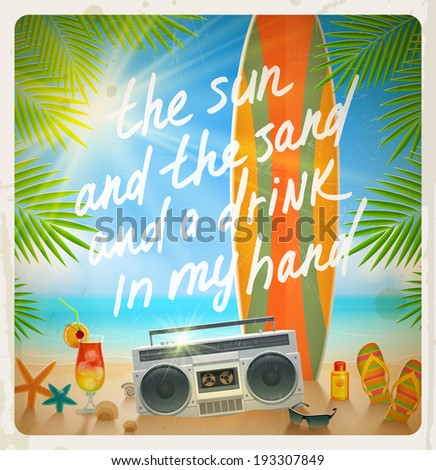 Vintage vector illustration - Old surfboard with summer hand drawn saying and retro cassette recorder on the tropical beach - stock vector