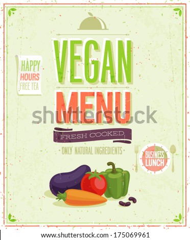 Vintage Vegan Menu Poster. Vector illustration. - stock vector