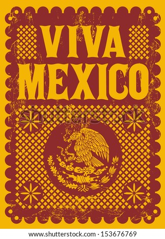 Vintage Viva Mexico - mexican holiday vector poster - Grunge effects can be easily removed - stock vector