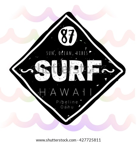 Vintage watercolor summer surf print with typography design and lettering Surf Hawaii. Tropical vector set, fashion print, T-shirt design. - stock vector