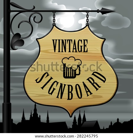 Vintage wooden street  signboard hanging on forged brackets against the background of the old city at night and cloudy sky with the moon. Vector Illustration - stock vector